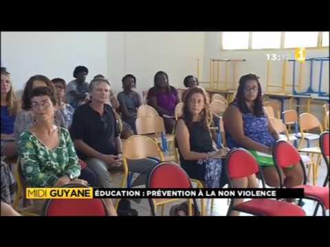 Education : Prévention à la non violence - Guyane 1ère