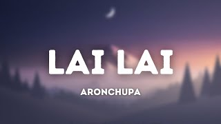 AronChupa - Lai Lai (Radio Edit) (Lyrics)