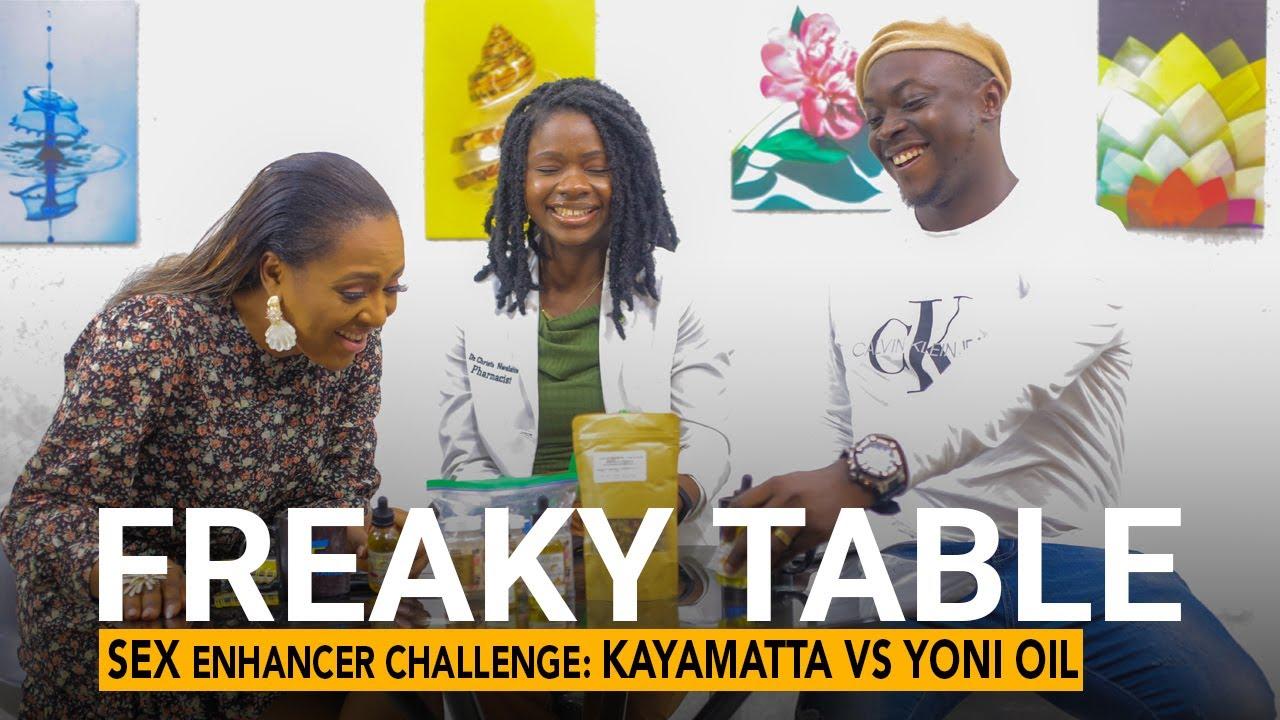 Download Sex Enhancer Challenge : Kayamatta Vs Yoni Oil / Freaky Table
