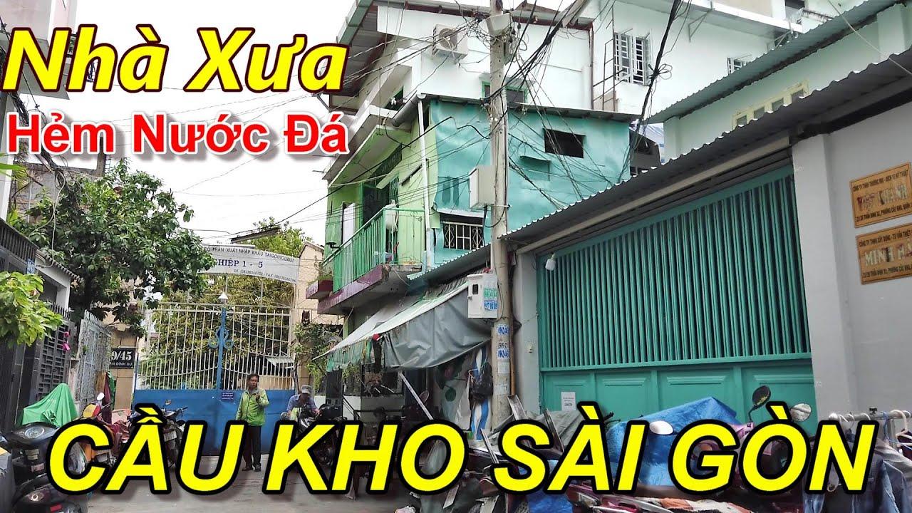 Đường Trần Đình Xu và Hẻm Nước Đá Cầu Kho Quận 1 Sài Gòn (Chị Hàng Xóm Dễ Mến)