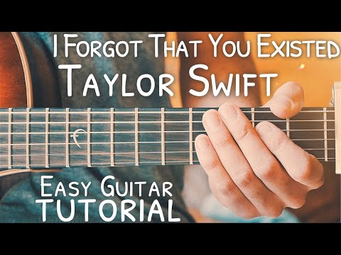 I Forgot That You Existed Taylor Swift Guitar Tutorial // I Forgot That You Existed Guitar thumbnail