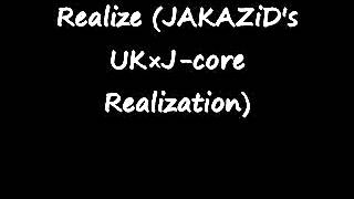 Realize (JAKAZiD