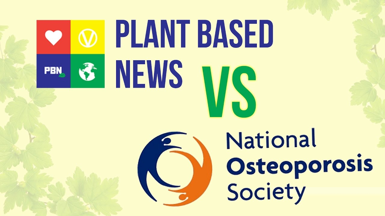 (NOS) National Osteoporosis Questioned About Calcium, Milk and Plant Based Diets