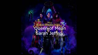 "Sarah Jeffery - Queen of Mean (From ""Descendants 3"")LYRICS"
