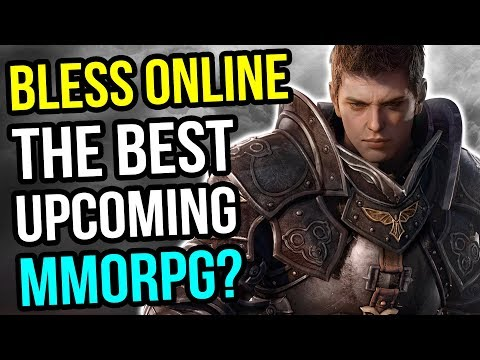 Bless Online - One Of The Best Upcoming MMORPGs?