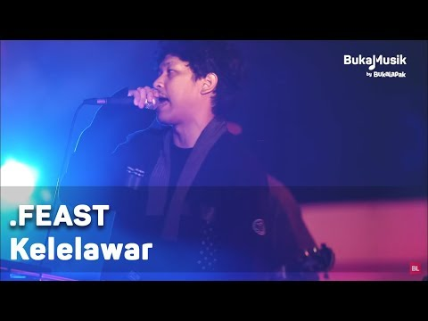 .Feast - Kelelawar (with Lyrics) | BukaMusik