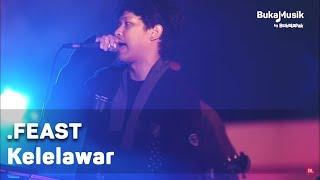 .Feast - Kelelawar (with Lyrics) | BukaMusik