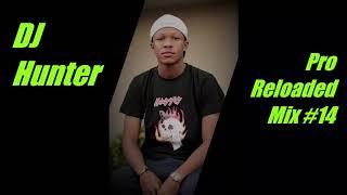 DJ Hunter - Pro Reloaded Mix # 14