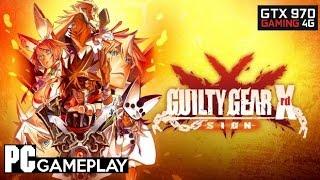 GUILTY GEAR Xrd -SIGN- PC Gameplay GTX 970(1080p/60fps).