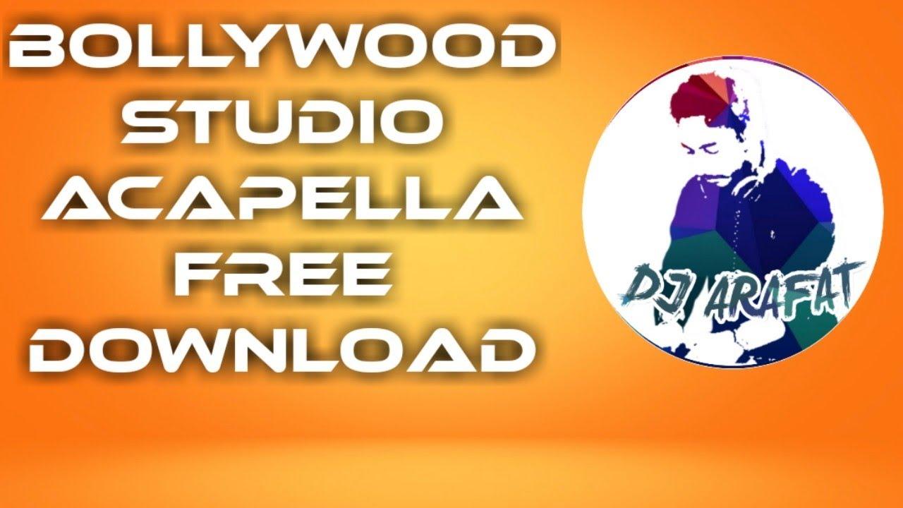 BollyWood Studio Acapella Free Download - Dj Arafat
