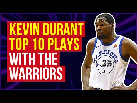 Kevin Durant Top 10 Plays With Golden State Warriors