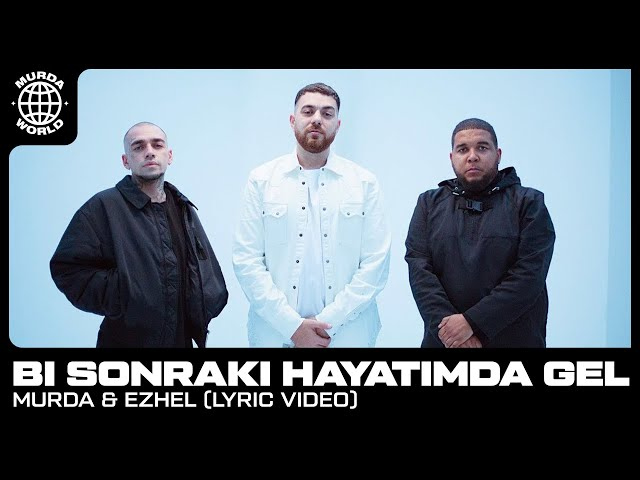 Murda & Ezhel - Bi Sonraki Hayatimda Gel (prod. Spanker) [Lyric video]
