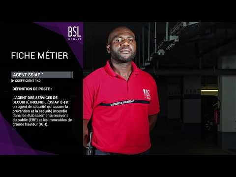 Groupe BSL | Fiche métier Agent de Sécurité Incendie SSIAP1