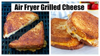 Air Fryer Grilled Cheese / Grilled Cheese Sandwich