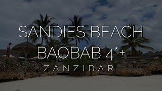 Лучшие 4 звезды на Занзибаре обзор Sandies Baobab Beach Zanzibar 4 все включено на острове