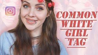 COMMON WHITE GIRL TAG UPDATE - ॐ Rainbowluuu ॐ