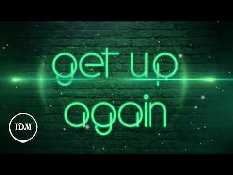 Get Up Again ♧ Gamma Skies feat. NeiNei (PoP) Lyrics ⬇️