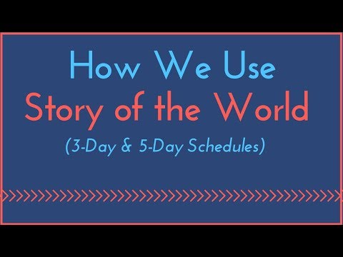 How We Use Story of the World (3-Day & 5-Day Schedules)