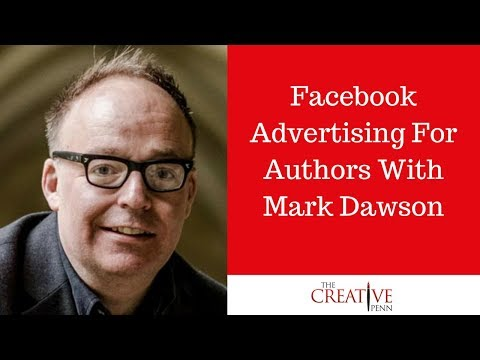 Book Marketing: Facebook Advertising For Authors With Mark Dawson