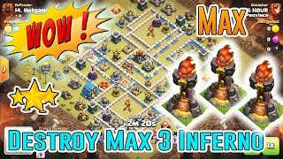 WOW!! AWESOME SKILL DESTROY 3 MAX INFERNO 3-STAR TH12 ( Clash of Clans )