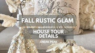 Fall Rustic Glam House Tour - SNEAK PEAK