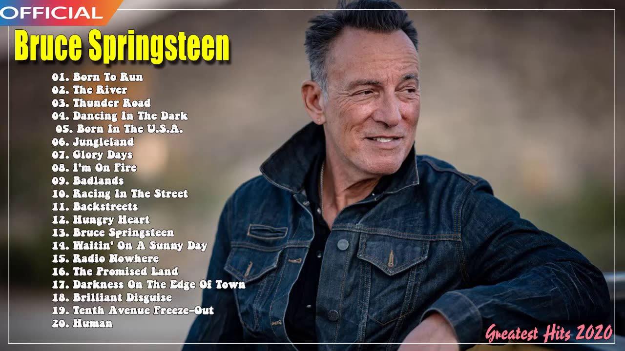 Download Bruce Springsteen Best Playlist 2020 -Bruce Springsteen Greatest Hits Full Album