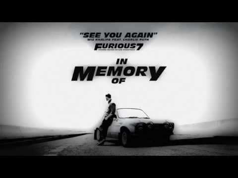 Wiz Khalifa - See you again ft. Charlie puth HQ