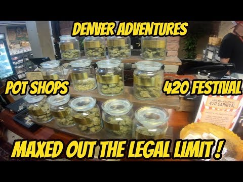 Maxed Out The Legal Limit! Denver 420 Adventures Ep. #1