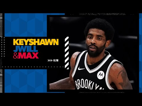Why Kyrie Irving is putting the Nets in a tough situation | Keyshawn JWill & Max