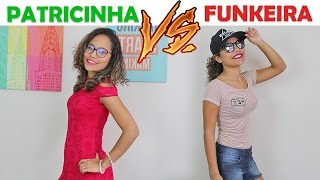 PATRICINHA VS FUNKEIRA! - KIDS FUN