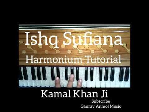 How To Play Ishq Sufiana By Kamal Khan On Harmonium // Gaurav Anmol Music // Tutorial // 2019