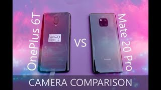 OnePlus 6T vs Huawei Mate 20 Pro Camera Comparison   You Decide The Winner!