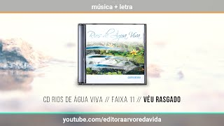 11 // Véu Rasgado - CD Rios de Água Viva