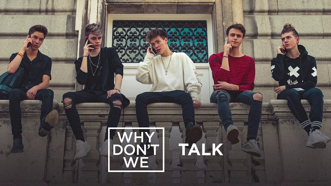 Why Don T We Talk Official Audio Youtube