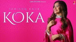 Koka Tanishq Kaur Free MP3 Song Download 320 Kbps