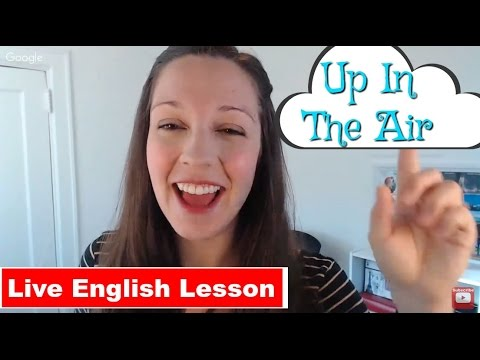 [English Idiom Practice] Up In The Air