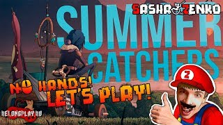 Summer Catchers Gameplay (Chin & Mouse Only)