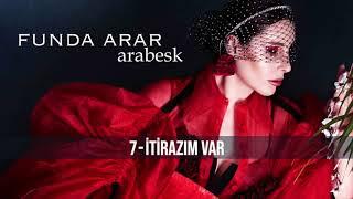 Funda Arar - İtirazım Var Video