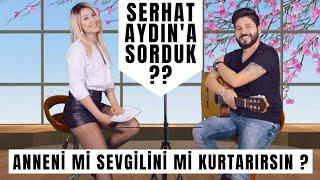 FOX TV BEN SÖYLERİM STARI SERHAT AYDIN'A SORDUK