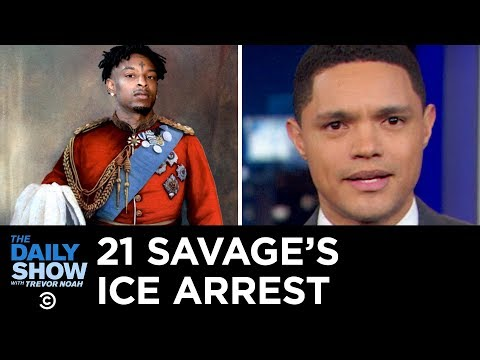 21 Savage Gets Arrested for Overstaying His Visa | The Daily Show Mp3