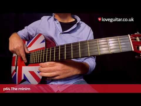 Classical notation for guitar – Lesson 1: The minim (Love Guitar – page 64)