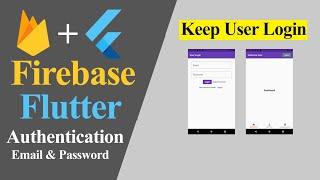 Flutter Firebase Email Password Auth Keep User Login (Hindi)