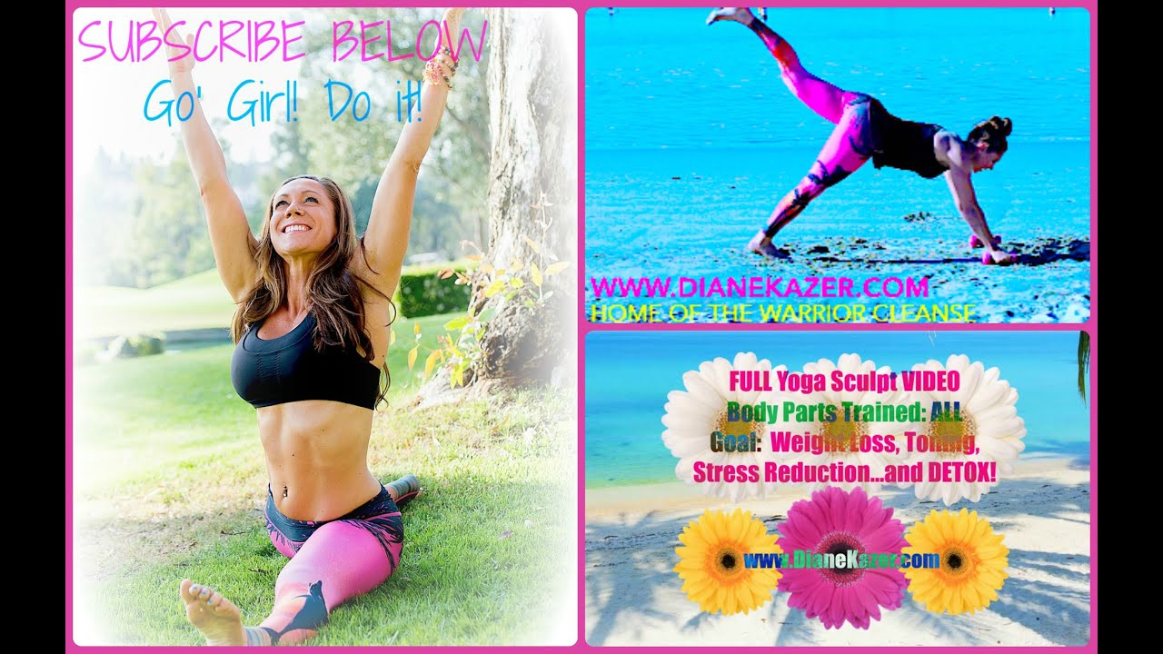 Yoga Sculpt Video For Weight Loss Muscle Tone Energy Less Stress Youtube