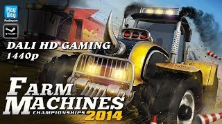 Farm Machines Championships 2014 PC Gameplay FullHD 1440p