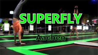 Hey :D Ich war heute mit einer Freundin im neuen Superfly in Aachen...