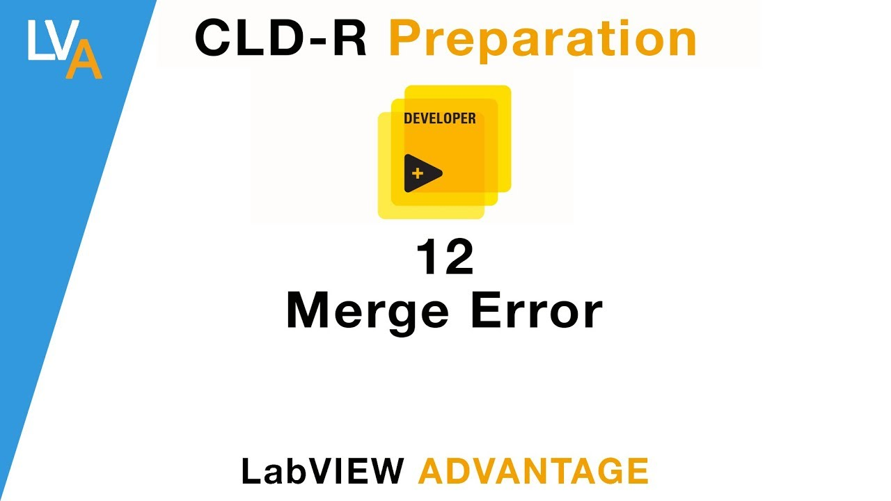 LabVIEW CLD R 12 Merge Errors