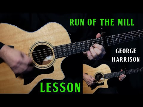 """How To Play """"Run Of The Mill"""" On Guitar By George Harrison 