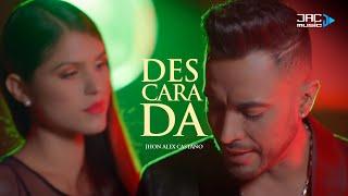 Descarada - Jhon Alex Castaño (Video Oficial)