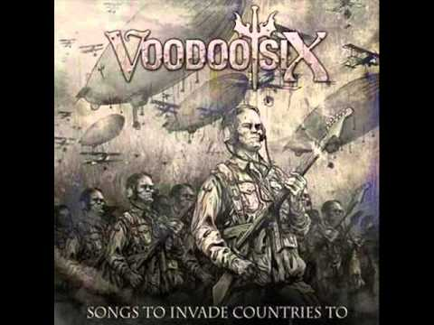 Voodoo Six- Songs To Invade Countries To (Album)