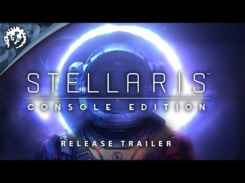 Stellaris: Console Edition - Release Trailer | Paradox Interactive